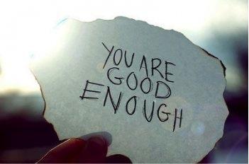 You are Good Enough