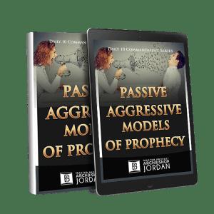 10 Commandments of Passive-Aggressive Models of Prophecy_ebook